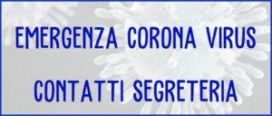 Emergenza Coronavirus Contatti Segreteria